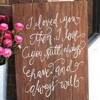 Rustic Wooden Wedding Sign - XL Sign - Wedding Keepsake - (WD-25)