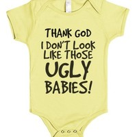 Thank God I Don't Look Like Those Ugly Babies-Lemon Baby Onesuit 00