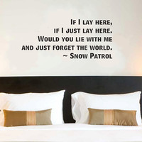 Snow Patrol If I Lay Here wall quote vinyl wall art decal sticker 13x29.8