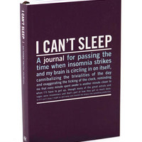 I CAN'T SLEEP: AN INNER TRUTH JOURNAL