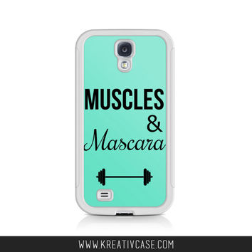 Muscles and Mascara Galaxy s4 Case, Galaxy s5, iPhone 4 Case, Galaxy S5,Workout Phone Case, Personalized iPhone Cover K319