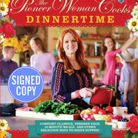 The Pioneer Woman Cooks Dinnertime - Autographed Copy: Ree Drummond: 9780062441690: