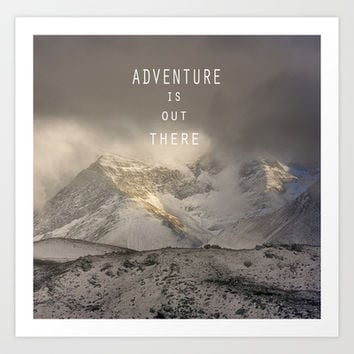 Adventure is out there. At the mountains. Art Print by Guido Montañés