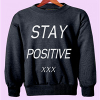 Stay Positive Crewneck
