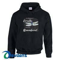Dragonfly As Long As I Breathe Hoodie Unisex Adult Size S to 3XL