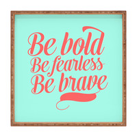 Allyson Johnson Bold And Brave Square Tray