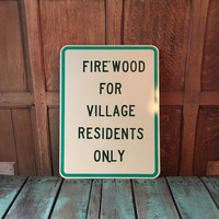 Vintage Metal Sign, Firewood For Village Residents Only Sign, Fire Pit Sign, Metal Outdoor Campfire Sign