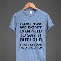 i'm your favorite child athletic tee - Totes Adorbs Tees - Skreened T-shirts, Organic Shirts, Hoodies, Kids Tees, Baby One-Pieces and Tote Bags