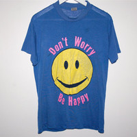 hella 90s.........Don't Worry Be Happy Face Shirt