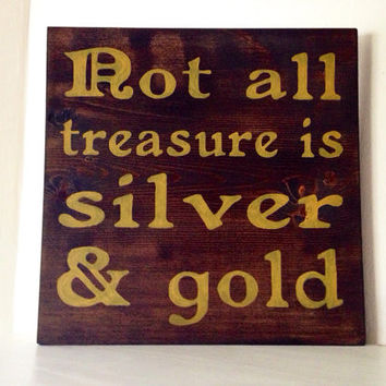 Customizable Not All Treasure is Silver & Gold Sign, Stained and Hand Painted, beach decor, birthday gift, home decor, pirates, summer decor