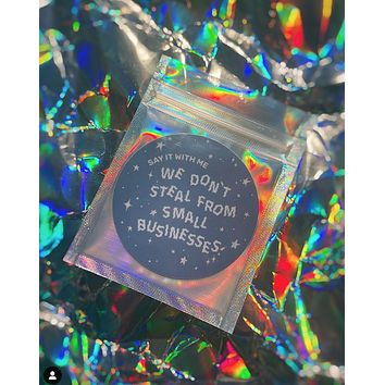 """""""We Don't Steal From Small Business"""" Sticker"""