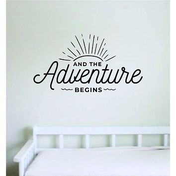 And the Adventure Begins Wall Decal Home Decor Bedroom Vinyl Sticker Quote Baby Teen Nursery Girl School Travel