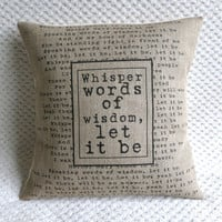 The Beatles Song Quote Let It Be Hessian Burlap Pillow Cushion Cover 16""