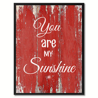 You are My Sunshine Happy Quote Saying Gift Ideas Home Décor Wall Art