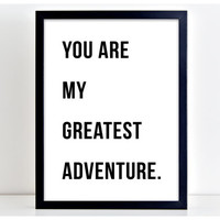 Greatest Adventure Print Motivational Poster Wall Art Print Kitchen Quote Motivation Famous Wall Sign Letters Home Decor PP62