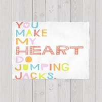 You Make My Heart Do Jumping Jacks'