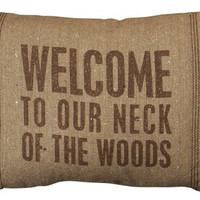 Welcome To Our Neck Of The Woods - Cabin Canvas Throw Pillow - 15-in x 10-in