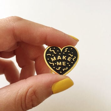 Make Me - black or rose heart shaped pink pin