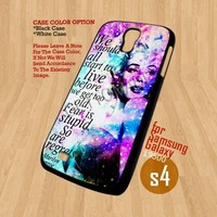 Marilyn Monroe Quote - For Samsung Galaxy S4 i9500 Case Cover