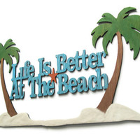 Life Is Better At The Beach Sign hand painted nautical wooden sign with real sand, resort decor, coastal decor, beach house decor