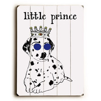Little Dog Prince by Artist Lisa Weedn Wood Sign