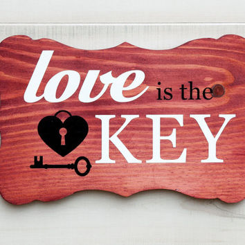 Love is the Key bracket shape wood sign wall art. 6 stain colors. Wedding, Country Chic, Rustic, Valentine, Love Decor Gift