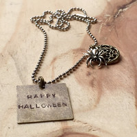 "Handstamped ""happy halloween"" spider necklace / spider and spider web necklace / spider jewelry / halloween necklace / holiday jewelry"