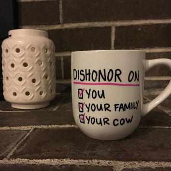 Dishonor On You, On Your Family, On Your Cow. Mulan Disney, Coffee Mug