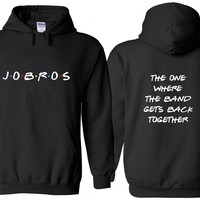 """Jonas Brothers """"JoBros // The One Where The Band Gets Back Together - Front & Back"""" Hoodie Sweatshirt"""
