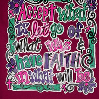 Southern Chics Accept What is Have Faith Girlie  Bright T Shirt