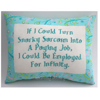 Funny Cross Stitch Pillow, Funny Quote, Pink Aqua And Green Pillow, Snarky Sarcasm Quote