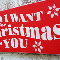 All I want for Christmas is You, Christmas Wedding Sign, Winter Wedding, Christmas bridal shower gift, December wedding, 12 14 14