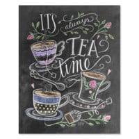 It's Always Time for Tea - Print