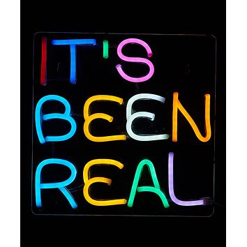 IT'S BEEN REAL LED Neon Wall Sign