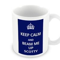 Keep Calm - And Beam Me Up Scotty - Oh How Good Would That Be! Makes A Great Gift To Yourself Or Any Other Star Trek Fan