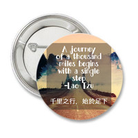 Journey of thousand miles Lao Tzu Pinback Button, travel quote, 千里之行,始於足下, gypsy wanderlust magnets adventure badge backpacker travel magnet