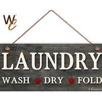 "Laundry Sign,  Rustic Clothes Laundry Room Sign, Weatherproof, 6""x14"", Housewarming Gift, Country Decor, Made To Order"