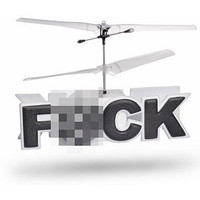 Flying F*CK R/C Helicopter