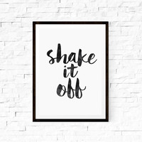 Wall Hanging Printable Art Shake it Off Home Decor Typography Print Wall Decor Wall Hanging