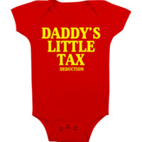 FUNNY BABY Onesuit 'DADDY'S TAX DEDUCTION' [RED] CUTE BABY STUFF BABY CLOTHES CUSTOM BABY CLOTHES
