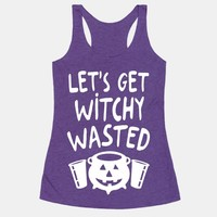 Let's Get Witchy Wasted