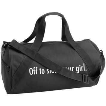 Off To Steal Your Girl Duffle Bag