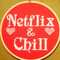 Netflix and Chill Funny Handmade Needlepoint