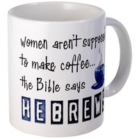 The Bible Says He Brews Funny Ceramic Coffee Mug