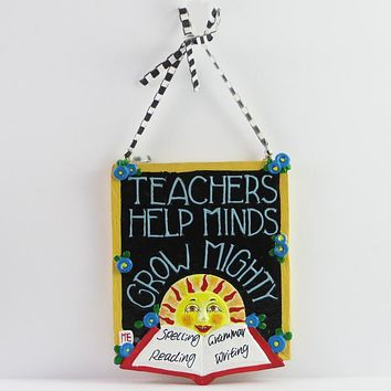 Mary Engelbreit Teachers Help Minds Grow Mighty Ornament - M164