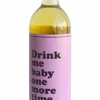 Drink Me Baby One More Time Wine Bottle Label - LAST ONE!