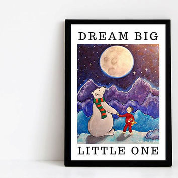 Dream Big Little One Nursery Printable Art - Inspirational Art quote for kids. A3 Poster