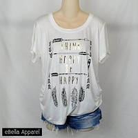 Think Happy Be Happy - Women's White Short Sleeve, Plus Size, Graphic Foil Printed Shirt