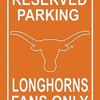 Texas Longhorns RESERVED Large 12x18 Plastic Wall Parking Sign University of