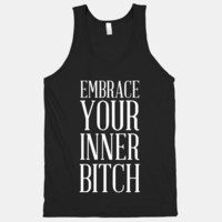 Embrace Your Inner Bitch (Tank)